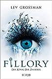 Fillory - Der König der Zauberer: Roman