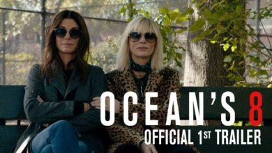 Photo of OCEAN'S 8 – Erster Trailer