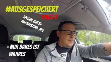 Photo of #ausgespeichert 11 – Nur Bares ist Wahres!