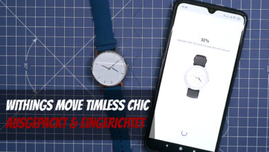 Photo of Withings Move Timeless Chic – Ausgepackt & Eingerichtet